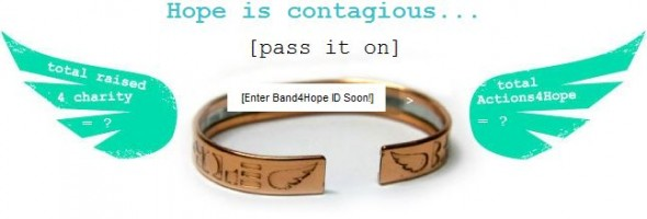 The Band4Hope Project - Hope is contagious... [pass it on]