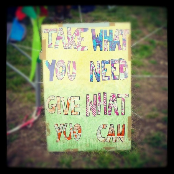 An Upcycle sign at Shabala Festival 'Take what you need, give what you can'